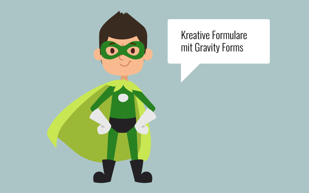 Kreative Formulare mit Gravity Forms