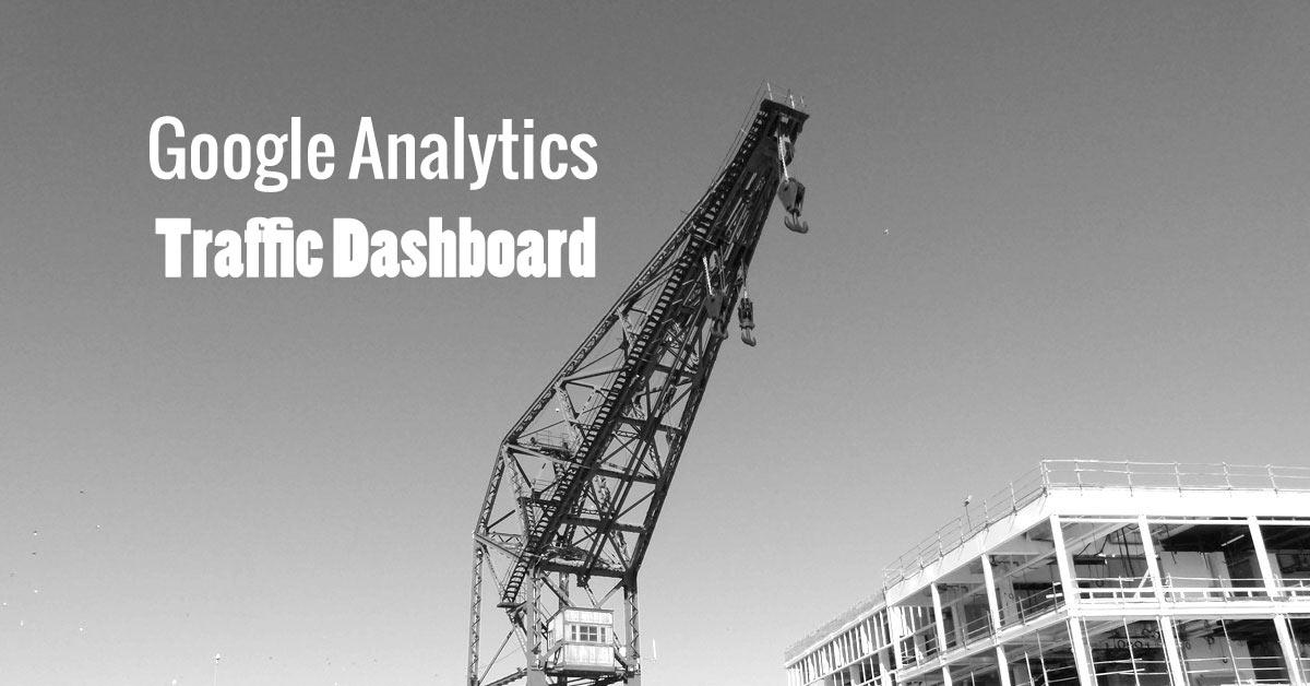 Google Analytics - Traffic Dashboard