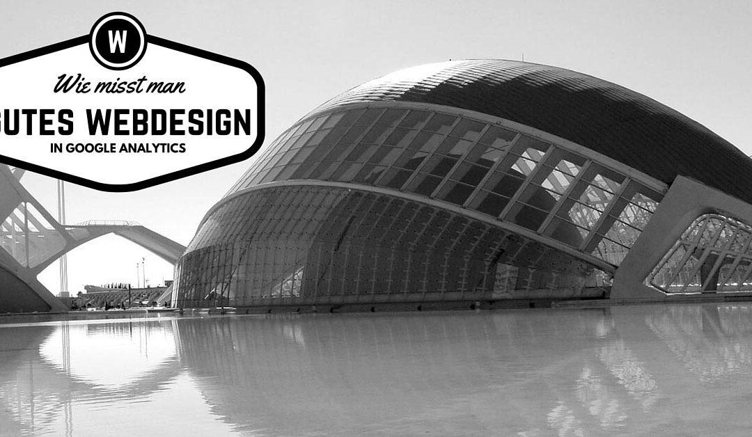 Wie misst man erfolgreiches Webdesign?