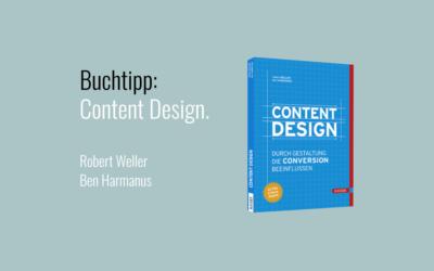 Lesetipp: Content Design. Von Robert Weller & Ben Harmanus